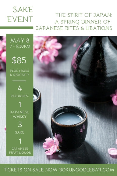 The Spirit of Japan: A Spring Dinner of Japanese Bites & Libations - May 8