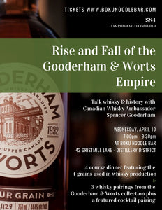 Rise & Fall of the Gooderham & Worts Empire - Whisky Pairing Dinner