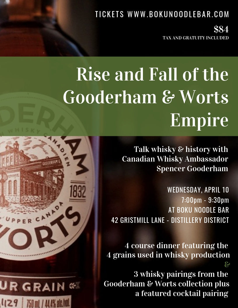 Rise & Fall of the Gooderham & Worts Empire - Whisky Pairing Dinner - April 10