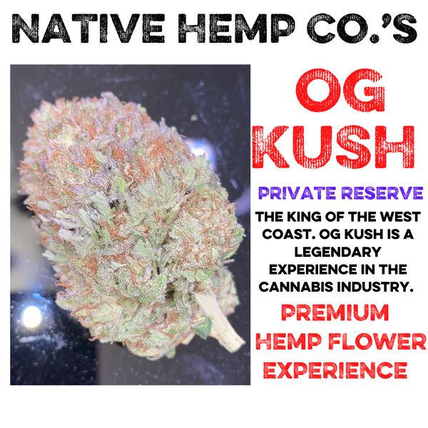 OG KUSH PRIVATE RESERVE