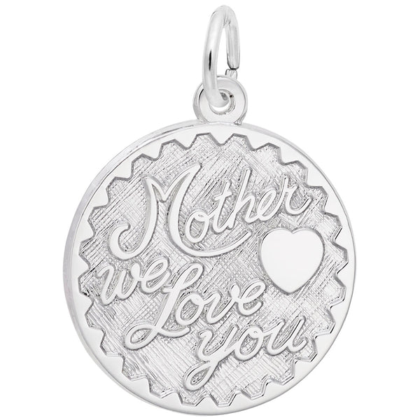 Rembrandt Charms Mother We Love You Charm Pendant Available in Gold or Sterling Silver