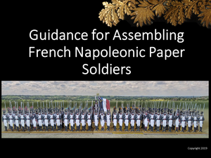 Guidance for Assembling French Napoleonic Paper Soldiers