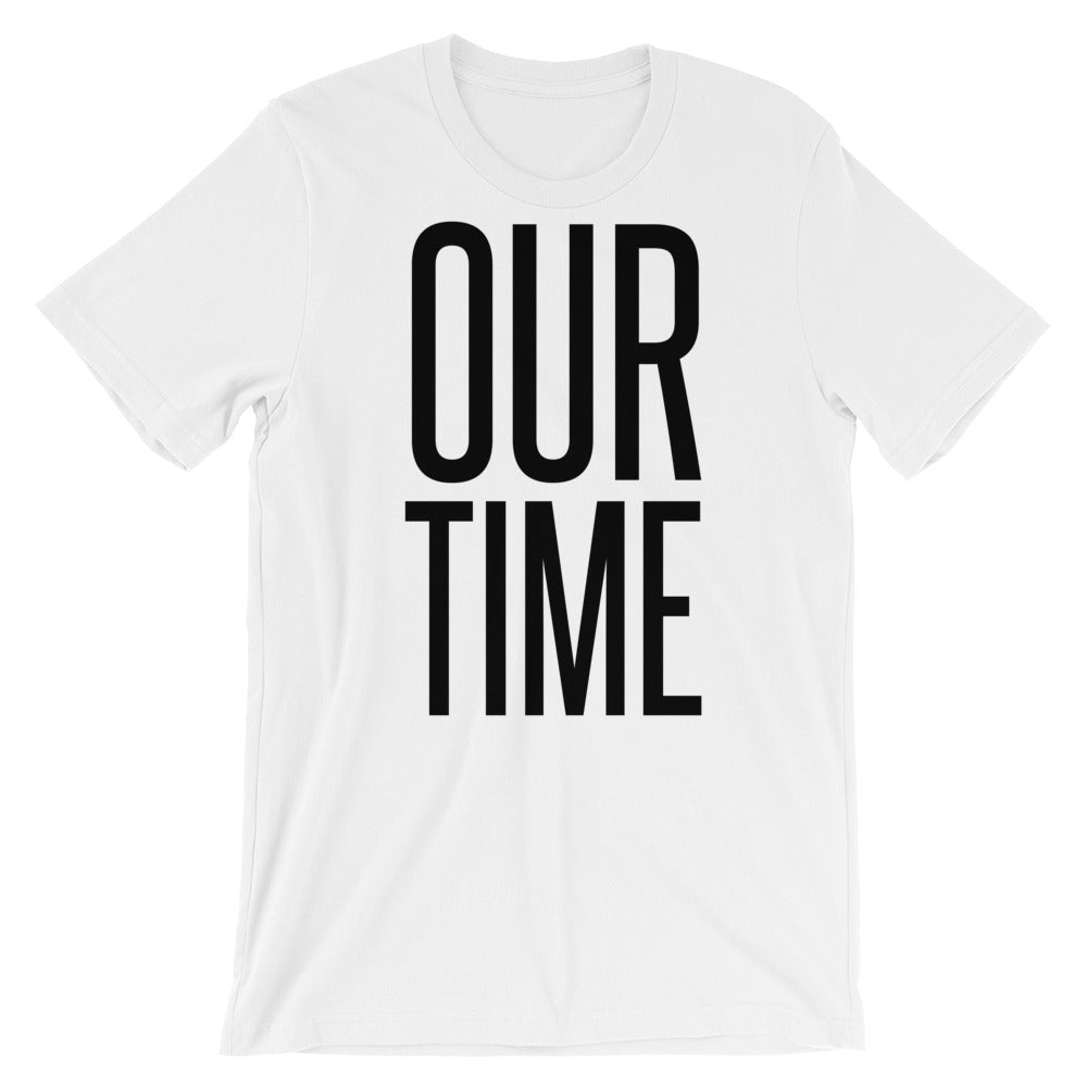 Our Time T-Shirt