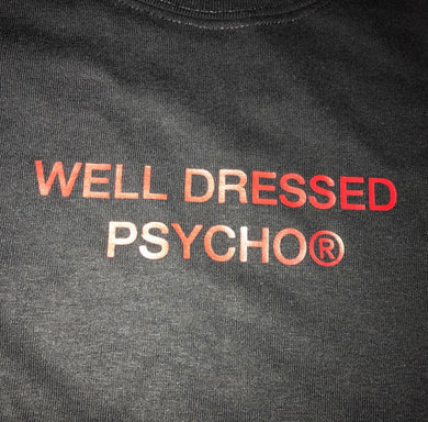 Well Dressed Psycho