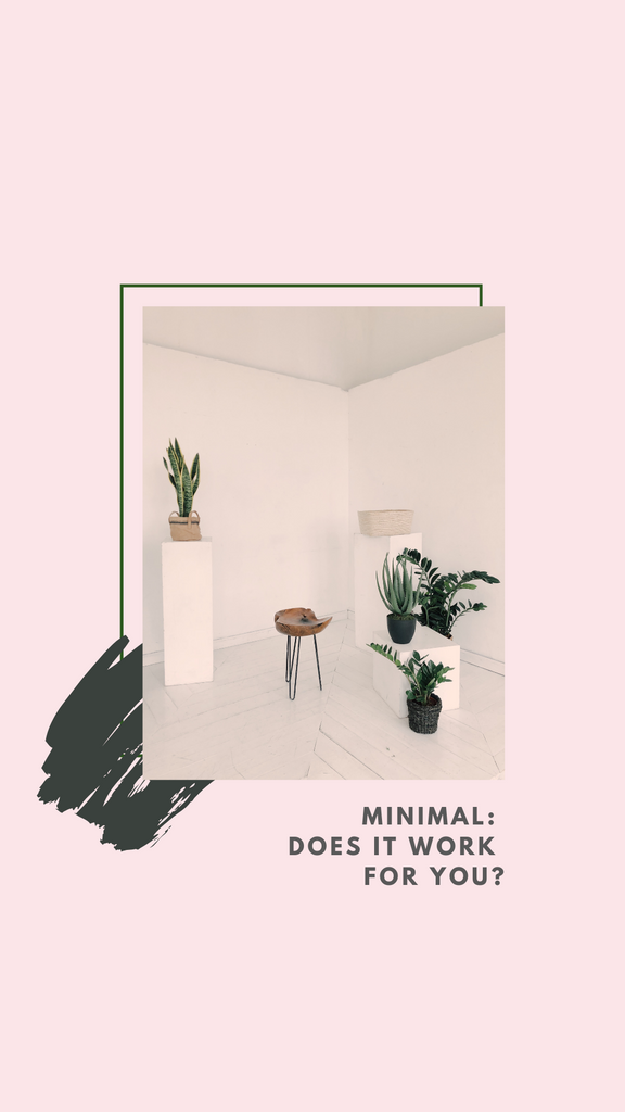 Minimal: Does it work for you?