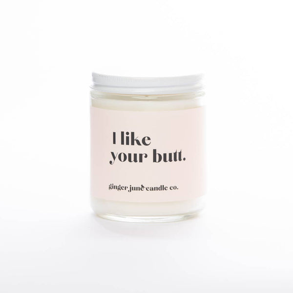 I Like Your Butt Candle in Rose Petal + Pepper
