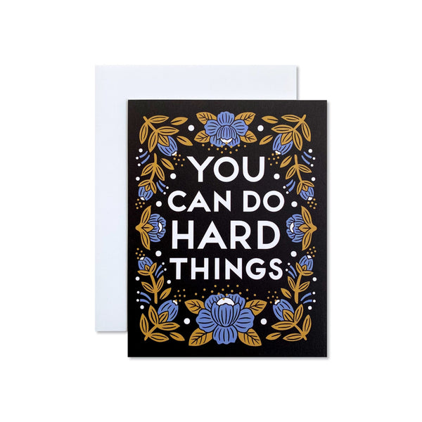 We Can Do Hard Things Card