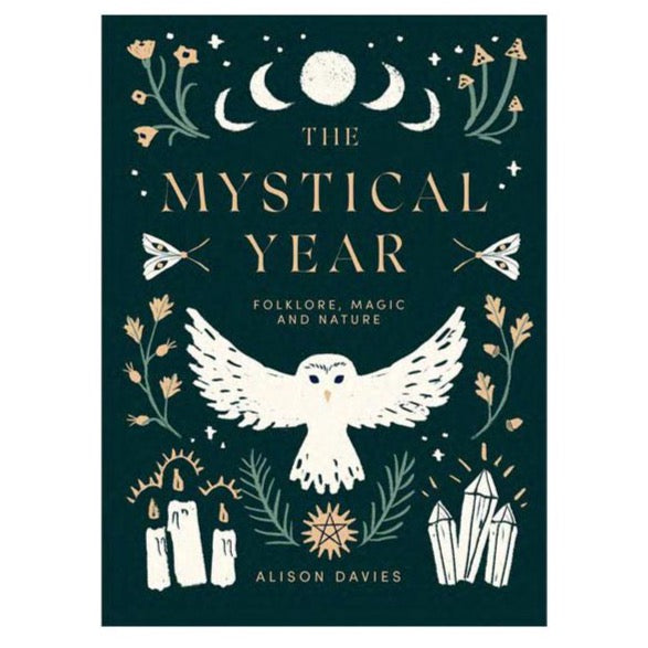 The Mystical Year: Folklore, Magic and Nature