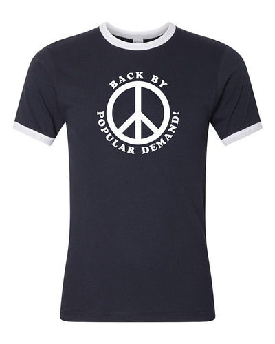 PEACE...Back by Popular Demand Ringer Tee