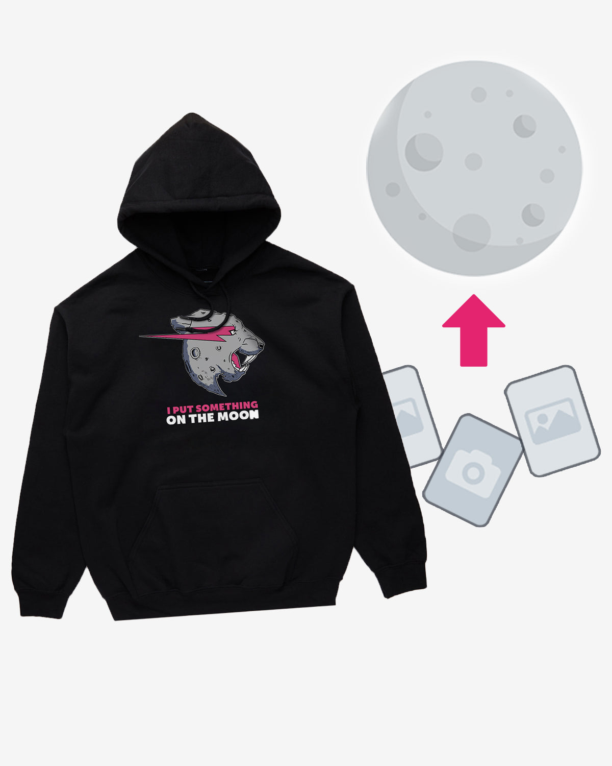 Send Image/Video to the Moon + Exclusive Hoodie