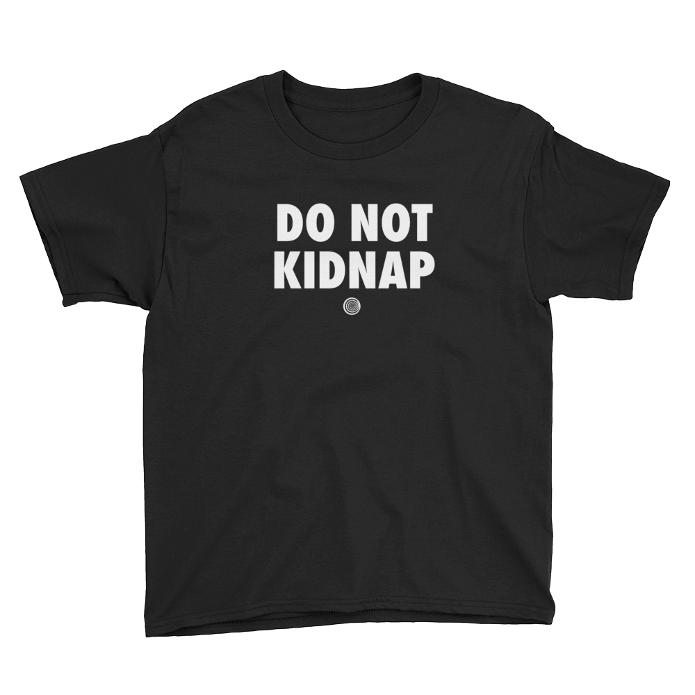 ClickHole's 'DO NOT KIDNAP' Kids T-Shirt Black / XL from The Onion Store