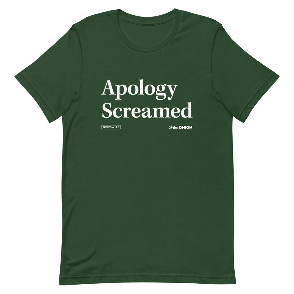 Apology Screamed Onion Headline T-Shirt