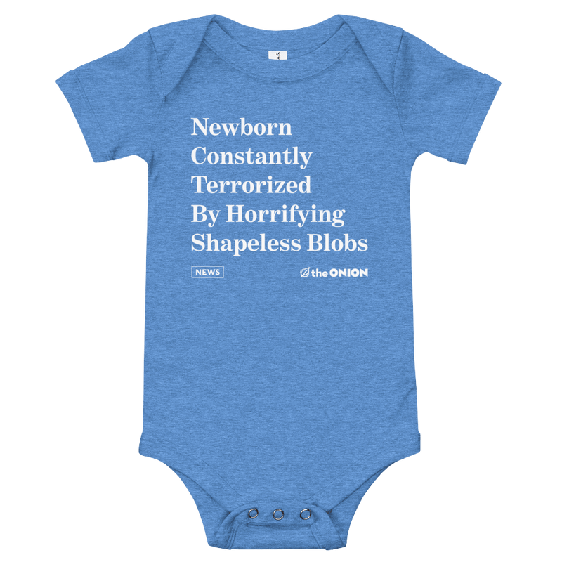 'Terrorized By Shapeless Blobs' Onion Headline Infant Onesie Heather Columbia Blue / 18-24m from The Onion Store