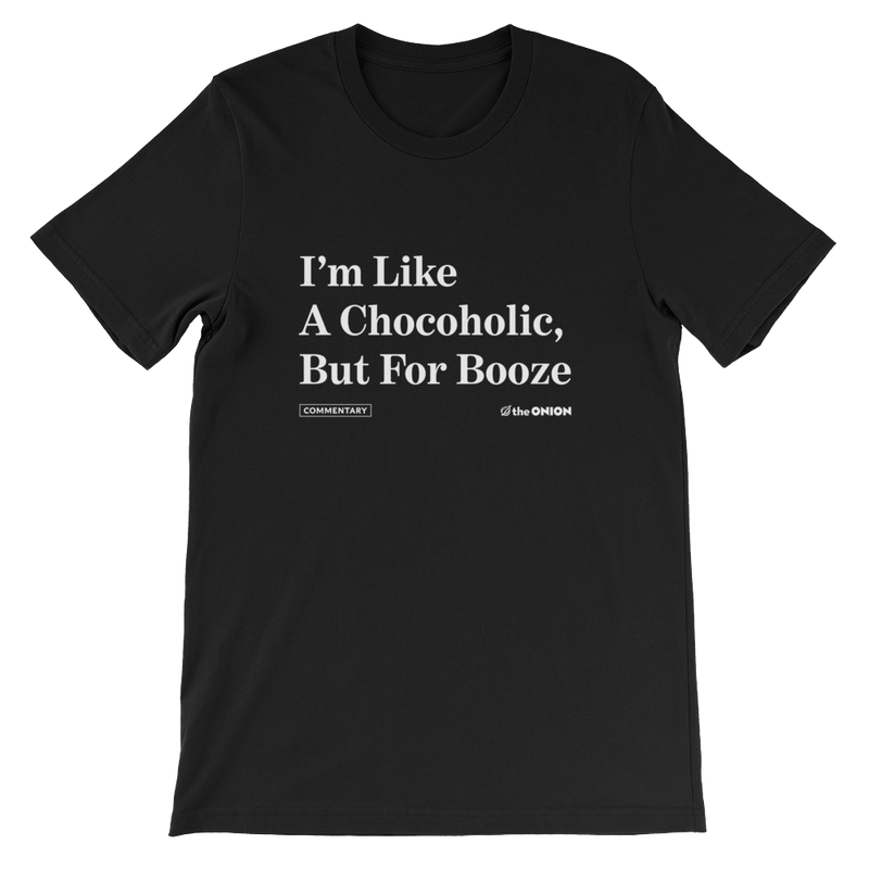 Chocoholic for Booze Onion Headline T-Shirt Black / 4XL from The Onion Store