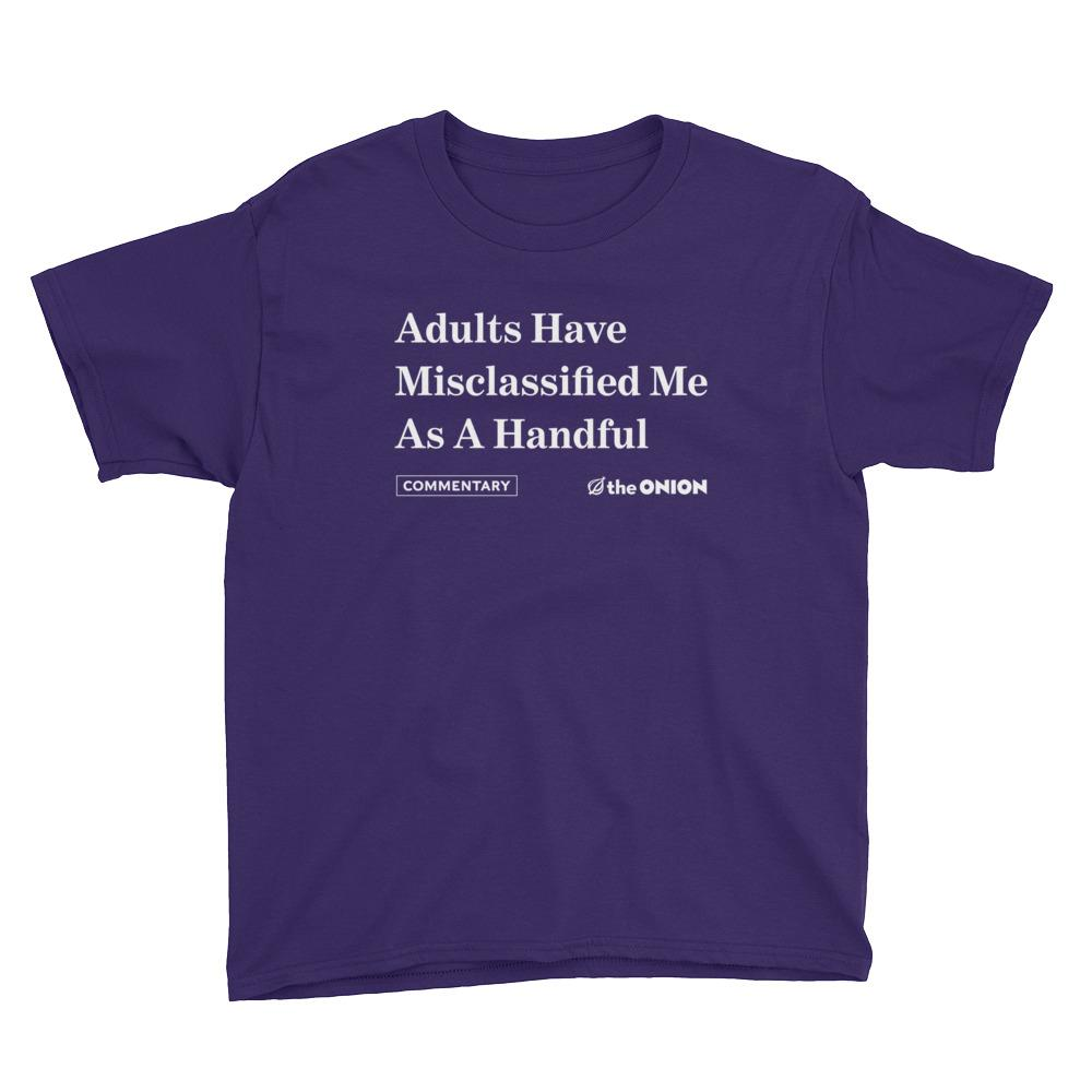 'Adults Have Misclassified Me As A Handful' Onion Headline Kids T-Shirt Purple / XL from The Onion Store