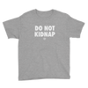 ClickHole's 'DO NOT KIDNAP' Kids T-Shirt Heather Grey / XL from The Onion Store