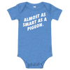 ClickHole's 'ALMOST AS SMART AS A PIGEON' Onesie Heather Columbia Blue / 18-24m from The Onion Store