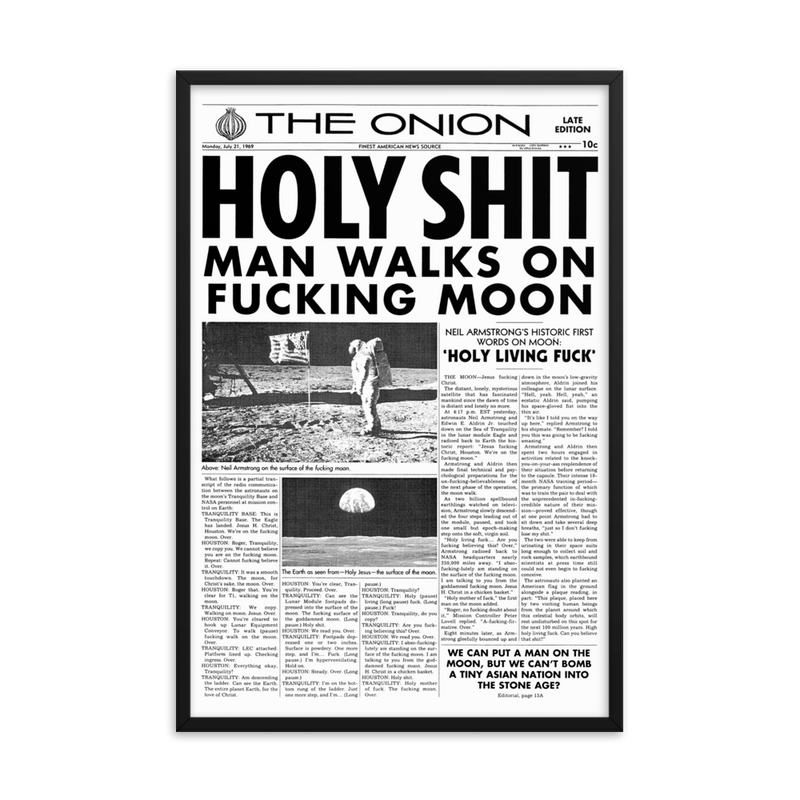 Framed 'Man Walks on Moon' Front Page Poster from The Onion's Our Dumb Century 24×36 from The Onion Store