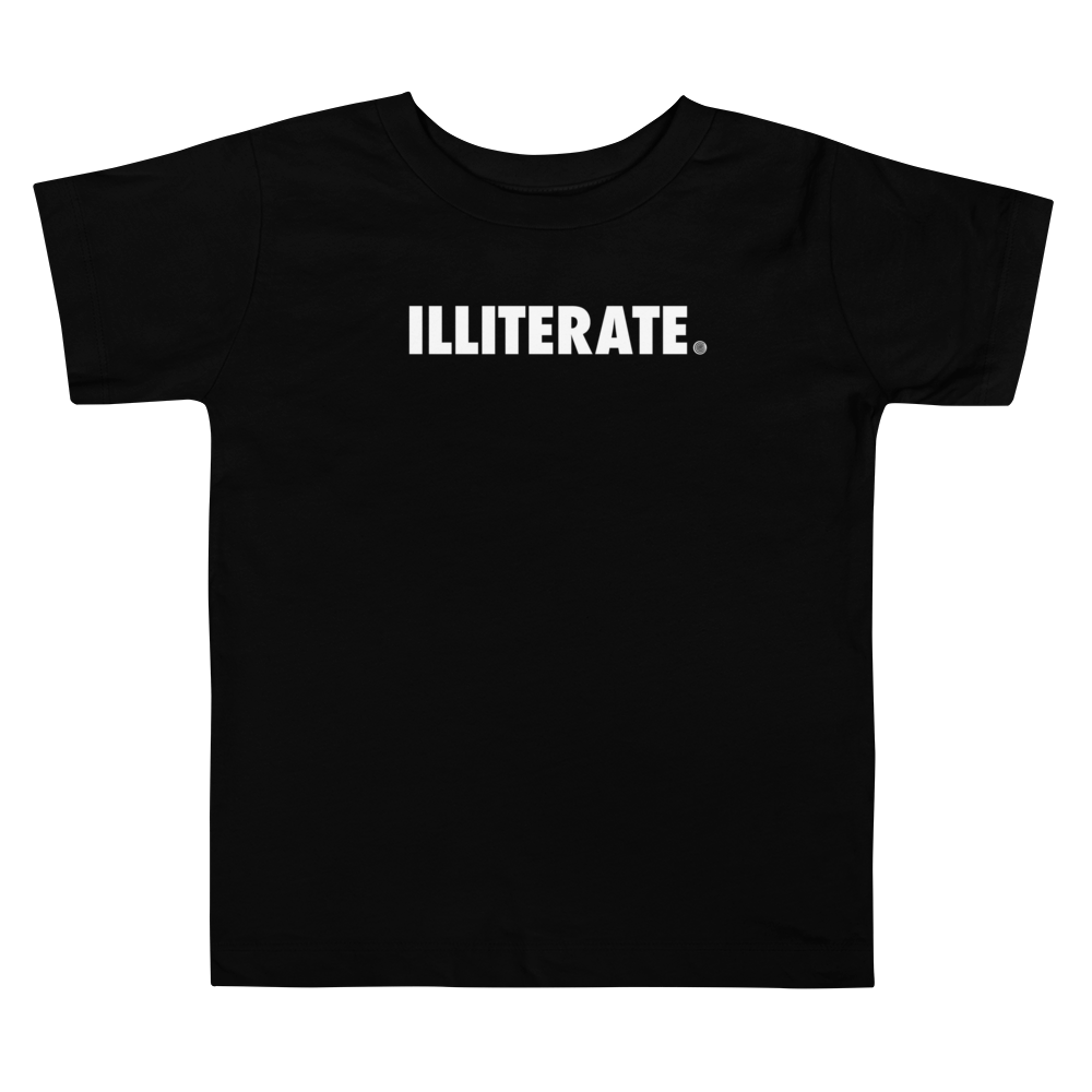 ClickHole's 'ILLITERATE' Toddler T-Shirt Black / 5T from The Onion Store