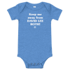 ClickHole's 'Keep me away from DAVID LEE ROTH!' Onesie Heather Columbia Blue / 18-24m from The Onion Store
