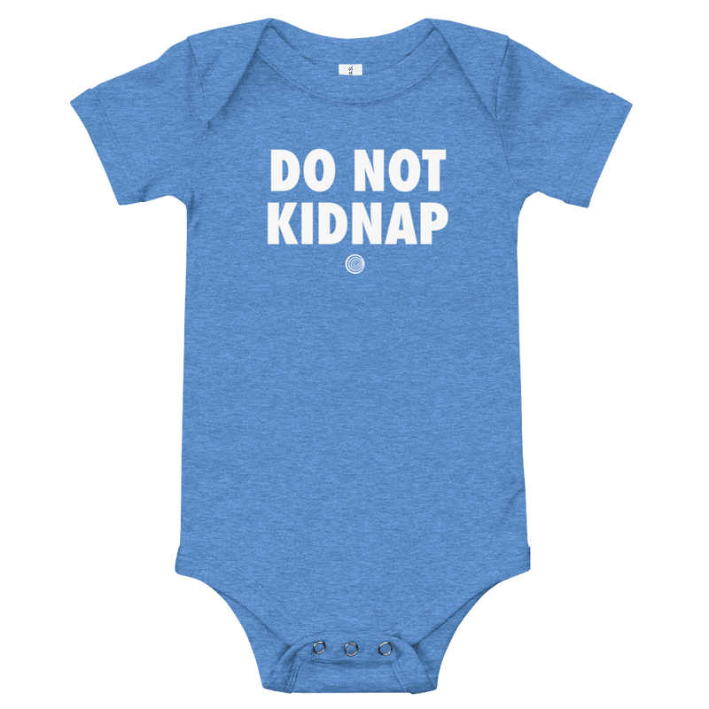 ClickHole's 'DO NOT KIDNAP' Onesie Heather Columbia Blue / 18-24m from The Onion Store