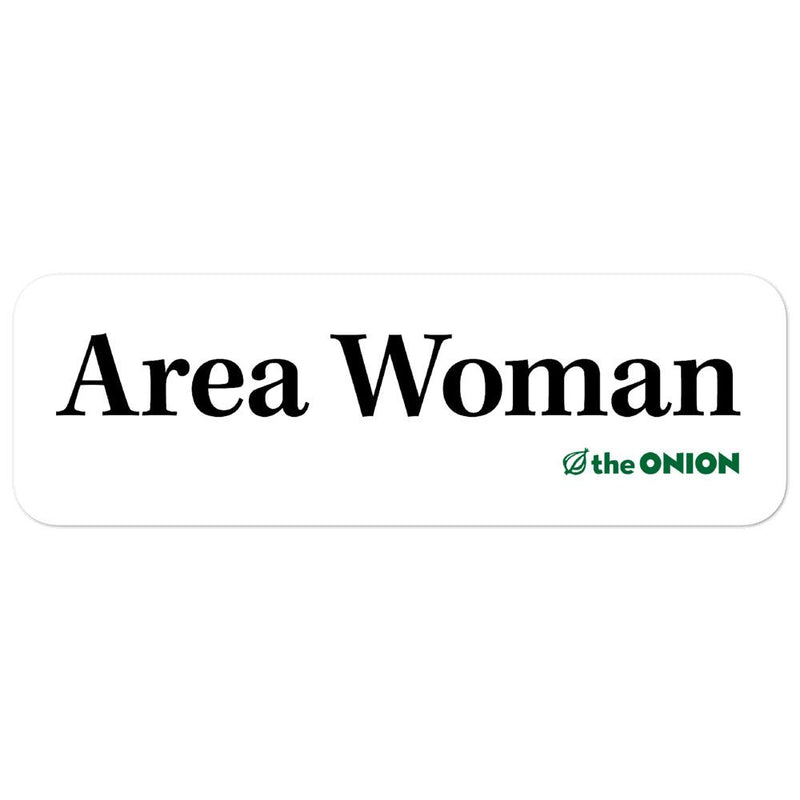 Area Woman Stickers