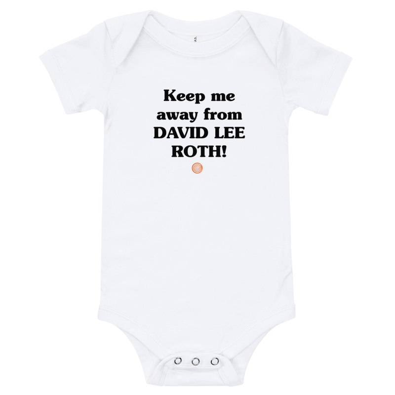 ClickHole's 'Keep me away from DAVID LEE ROTH!' Onesie White / 18-24m from The Onion Store
