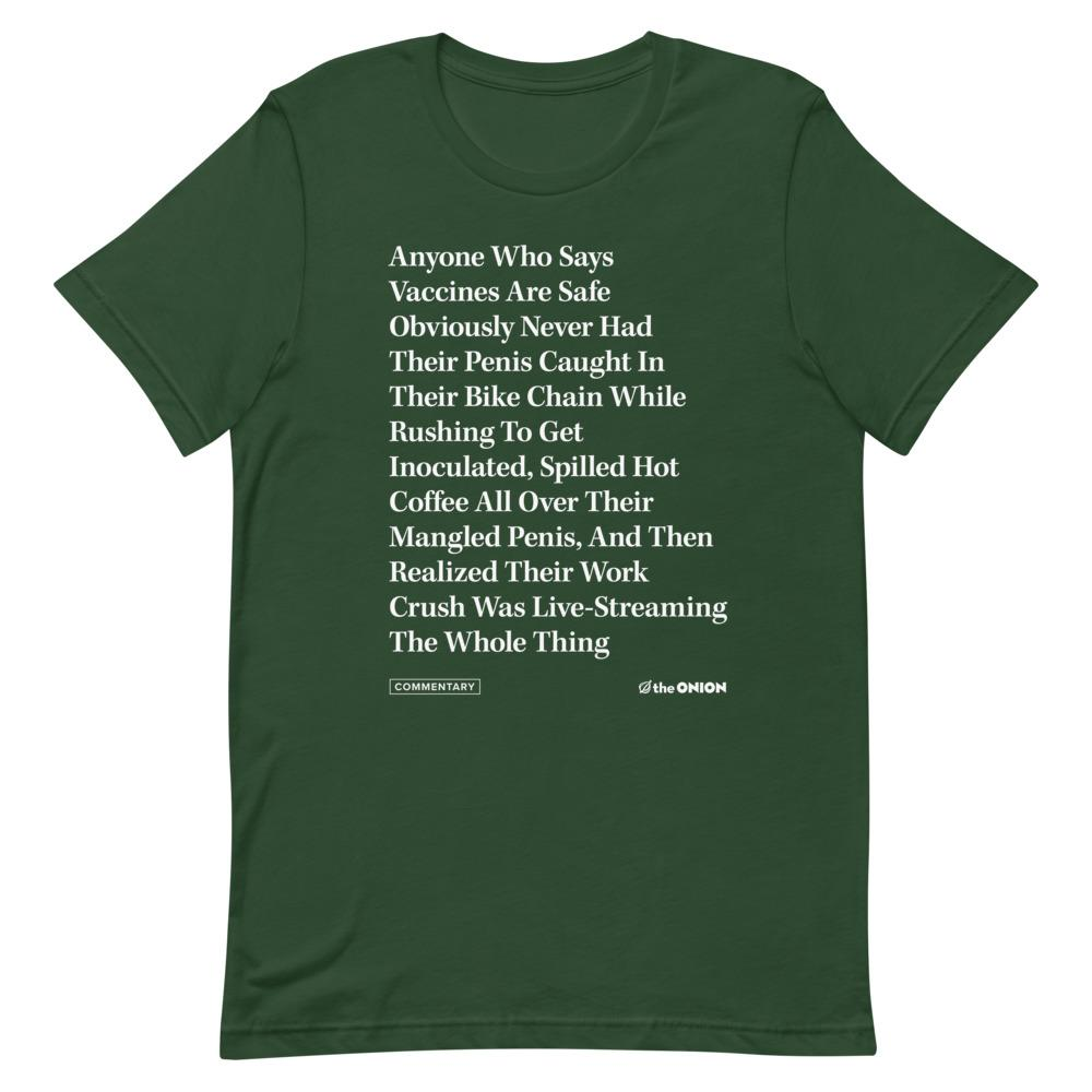 Anyone Who Says Vaccines Headline T-Shirt
