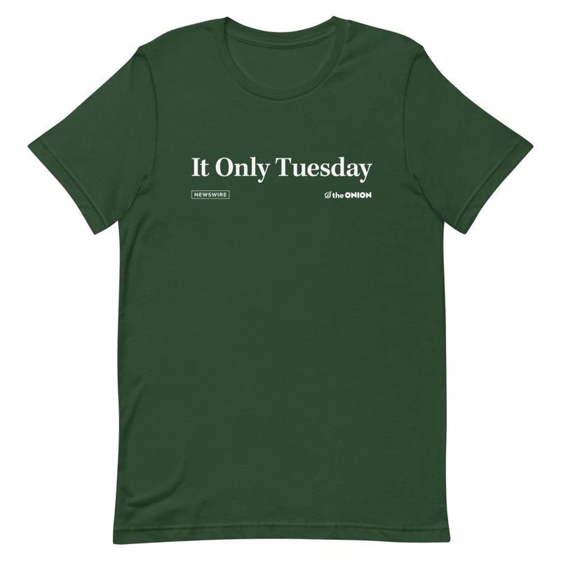 It Only Tuesday Headline T-Shirt