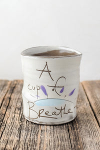 Cup, Breath