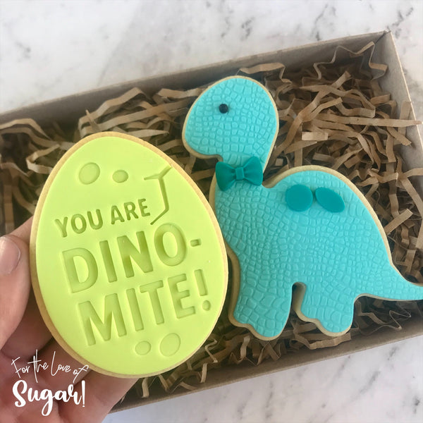 You Are Dinomite Cutter and matching Emboss Stamp