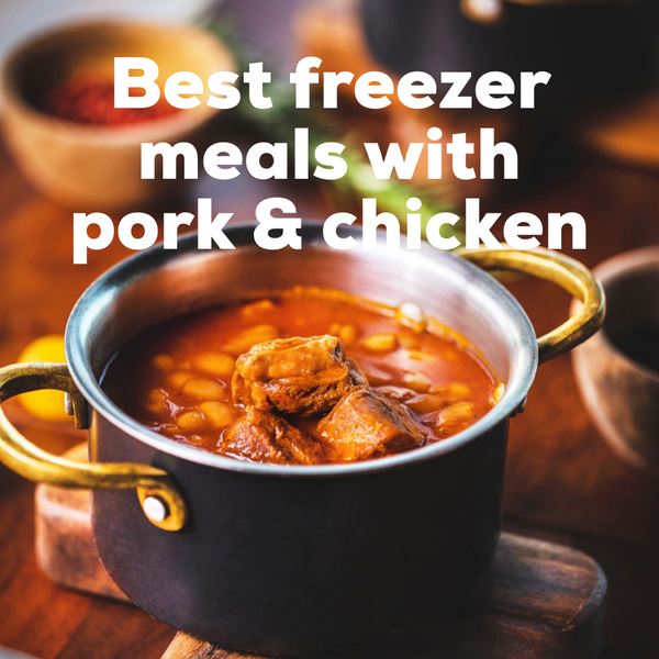 Best Freezer Meals with Pork & Chicken