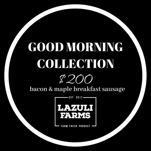 Good Morning Collection - Bacon | Breakfast Sausage - Lazuli Farms