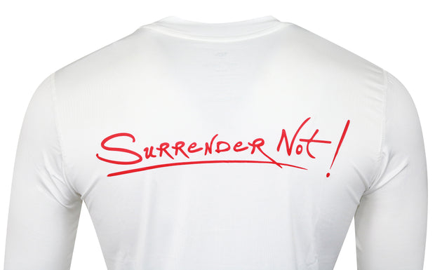 Surrender Not! White Long Sleeve T-Shirt