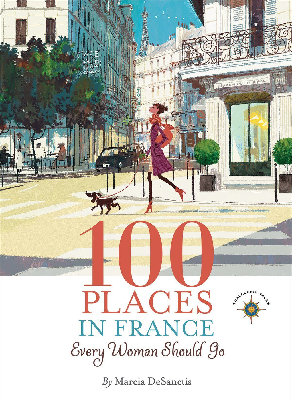 100 Places in France Every Woman Should Go Book Books Tabula Rasa Essentials