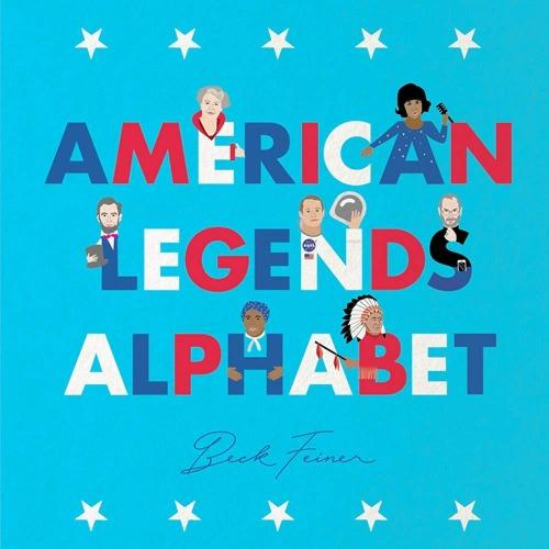 American Legends Alphabet Book Kids Books Tabula Rasa Essentials