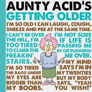 Aunty Acid's Getting Older Humor Book Gibbs Smith