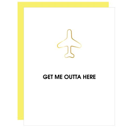 Get Me Outta Here Greeting Card Greeting Cards Tabula Rasa Essentials
