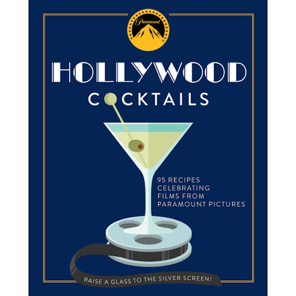 Hollywood Cocktails Cook Books Simon and Schuster