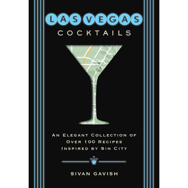 Las Vegas Cocktails Cook Books Simon and Schuster