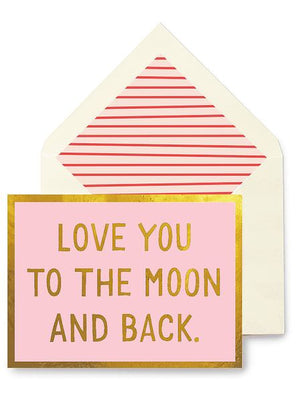 Love You to the Moon Greeting Card Greeting Cards Tabula Rasa Essentials