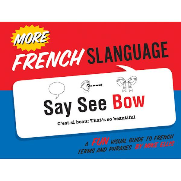 More French Slanguage- TEMPORARILY OUT OF STOCK Humor Book Gibbs Smith