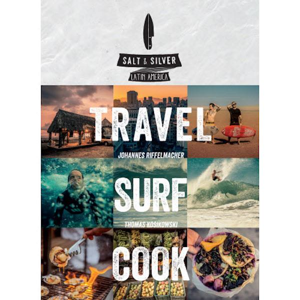 Salt and Silver Travel Surf Cook Cook Books Simon and Schuster