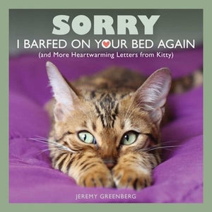 Sorry I Barfed On Your Bed Again Pets Simon and Schuster