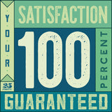 Your satisfaction is 100 percent guaranteed here at 25 Forty.