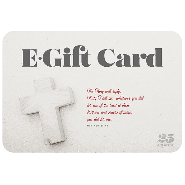 Christian gift card from 25 Forty with cross background and Matthew 25:40 in red