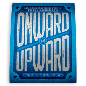 Print with bold Onward and Upward graphic and Philippians 3:14 printed in blue and white