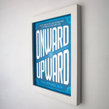 Load image into Gallery viewer, Framed (white) Print with Onward and Upward graphic and Philippians 3:14 printed with shades of blue, and white type