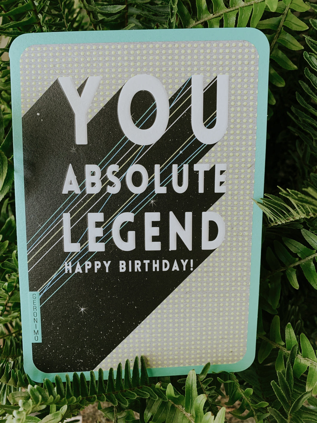 Happy Birthday Card-You Absolute Legend