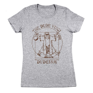The Dude Women's Fit T-Shirt
